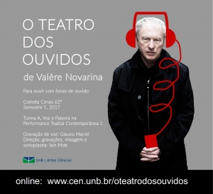 Theatre of the Ears (O Teatro dos Ouvidos)